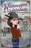 Free eBook - Witchnapped in Westerham