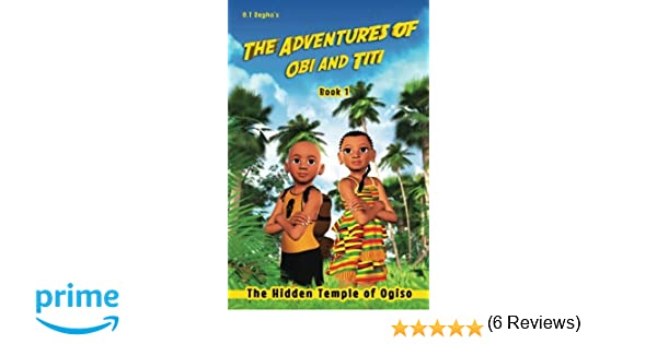 The Adventures of Obi and Titi: Shango's Axe of Thunder (Volume 5)