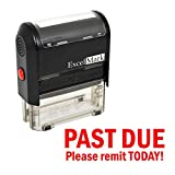 PAST DUE PLEASE REMIT TODAY - Self Inking Bill Collection Stamp in Red Ink