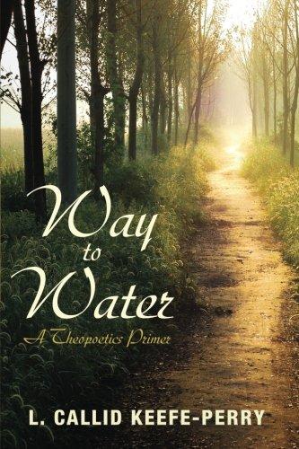 Way to Water: A Theopoetics Primer pdf epub