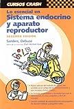 Lo Esencial en Sistema Endocrino y Aparato Reproductor, Sanders, Stephen, 8481746991