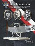The Blue Max Airmen | German Airmen Awarded the Pour le Mérite: Volume 13 | Keller, Christiansen, & Bongartz