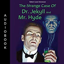 The Strange Case of Dr. Jekyll and Mr. Hyde Audiobook by Robert Louis Stevenson Narrated by Matt Montanez