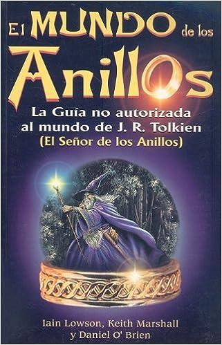 Mundo de los anillos (Spanish Edition)