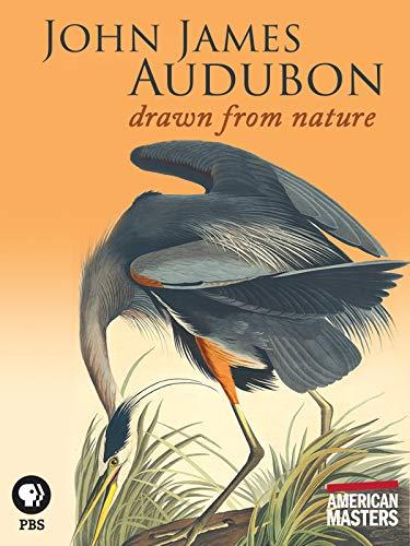 (American Masters: John James Audubon: Drawn from Nature)