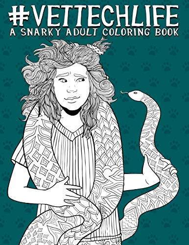 Pdf Crafts Vet Tech Life: A Snarky Adult Coloring Book