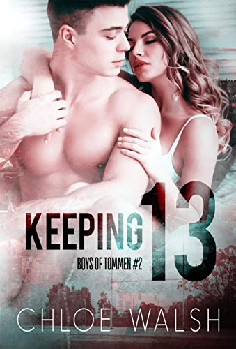 Keeping 13: A Rugby Sports Romance (Boys of Tommen #2)
