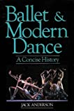 Ballet and Modern Dance, Jack Anderson, 0916622436