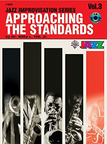 Approaching the Standards, Vol. 3: C Book (Jazz Improvisation Series)