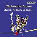 Blues für Vollmond und Kojote Hörbuch von Christopher Moore Gesprochen von: Simon Jäger