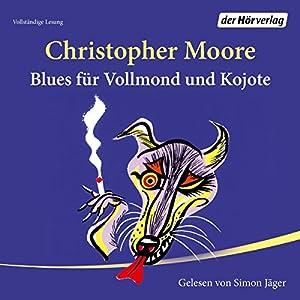 Blues für Vollmond und Kojote Hörbuch