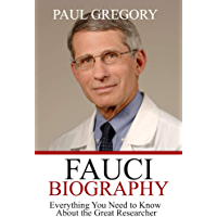 FAUCI BIOGRAPHY: Everything You Need To Know About the Great Researcher