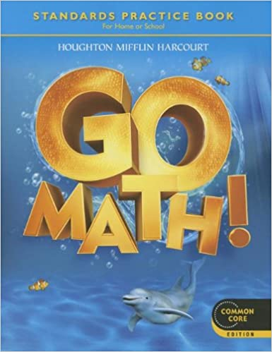Go Math! Grade K: Standards Practice Book, Common Core Student ...