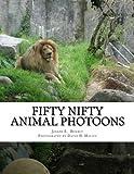 Fifty Nifty Animal Photoons, Joseph E. Brierly, 1478273828