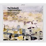 Hindemith: Complete Orchestral Works, Vol. 3
