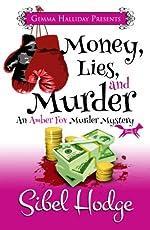 Money, Lies, and Murder (Amber Fox Mysteries book #2) (The Amber Fox Murder Mystery Series)