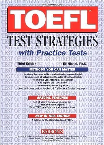 TOEFL Test Strategies with Practice Tests: Eli Hinkel Ph.D ...