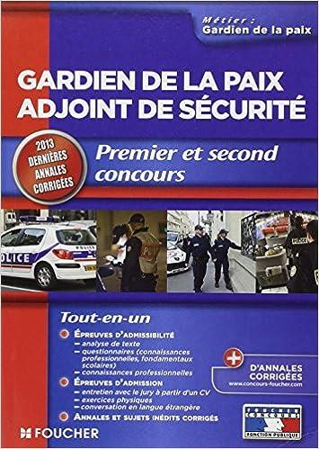 Gardien de la paix adjoint de sécurité 2013 Premier et second concours pdf ebook