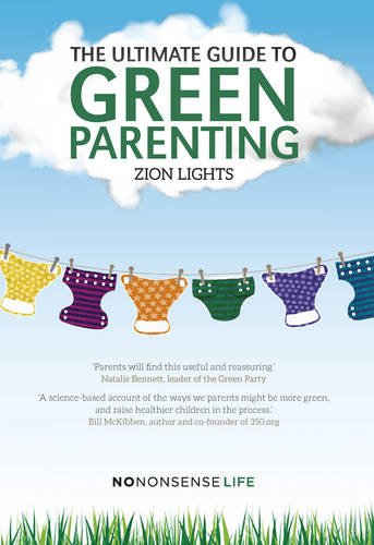The Ultimate Guide to Green Parenting: Amazon.es: Lights ...