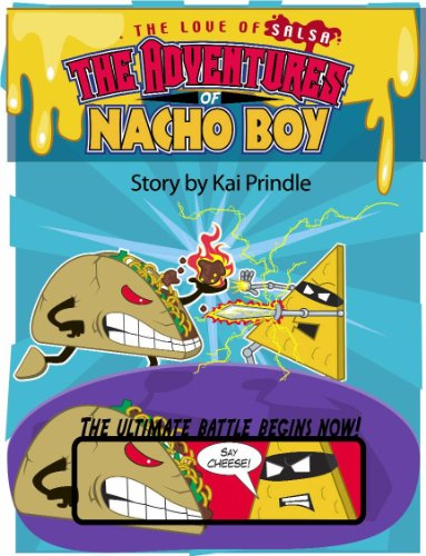 The Adventures of Nacho Boy: For the love of Salsa