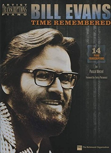 Bill Evans - Time Remembered: Piano (Artist Transcriptions)