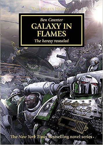 Galaxy In Flames: The Heresy Revealed - The Horus Heresy #3