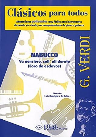 Giuseppe Verdi: Va pensiero, sullali dorate (Coro de Esclavos de ...