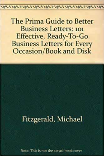 E-kirjat lataavat kostenlos englisch The Prima Guide to Better Business Letters PDF by Michael Fitzgerald