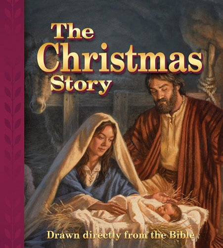 The Christmas Story: Drawn Directly from the - Malls Plano Tx
