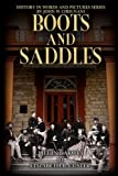 img - for Boots & Saddles: Life in Dakota with General Custer (History in Words and Pictures) (Volume 4) book / textbook / text book