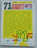 71 Giant Hits of Today, All Organ Sheet Music. Seventy One. Aquarius; Sunny; Tuxedo Junction; Chattanooga Choo Choo More