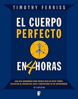 el cuerpo perfecto en cuatro horas spanish edition