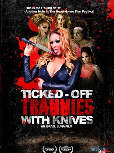 ticked-off-trannies-with-knives