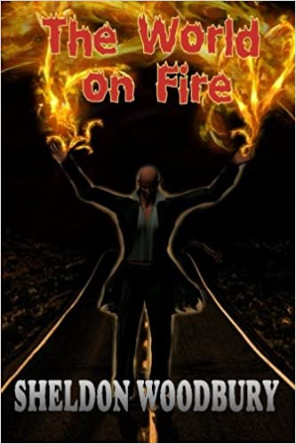 The World on Fire: Sheldon Woodbury, Jerry Langdon, John D