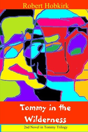 Read Online Tommy in the Wilderness (Tommy Trilogy) (Volume 2) pdf