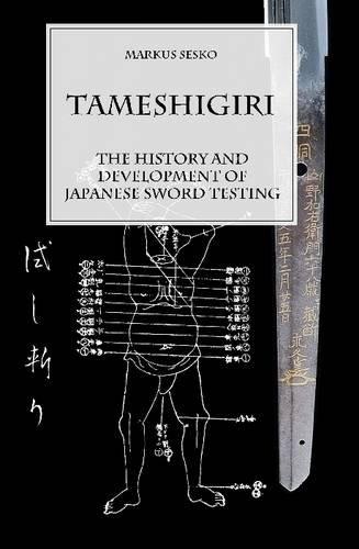 Tameshigiri - The History and Development of Japanese Sword Testing