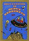 Tout l'univers de Dupuy Berberian par Dupuy