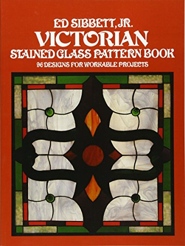 Victorian Stained Glass Pattern Book (Dover Stained Glass ()