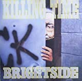 Brightside by Killing Time (0100-01-01?