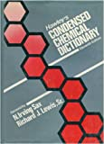 Hawley's Condensed Chemical Dictionary, N. Irving Sax, Richard J. Lewis Sr., 0442280971