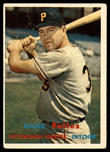 (Baseball MLB 1957 Topps #104 Hank Foiles VG Very Good Pirates)