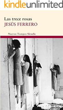 Las trece rosas (Spanish Edition)