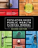 Population Based Public Health Clinical Manual 2nd Edition, 2014 AJN Award Recipient