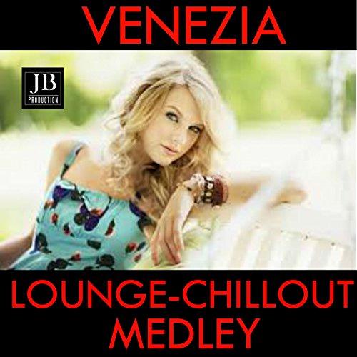 Venezia Fashion Lounge Medley: Fashion Venice / Sfilata in Piazza San Marco / Lido Fashion / Fashion Tv Party at Cipriani Hotel / Blond Models / Hyperstyle / Fashion Tv ()