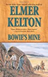 Bowie's Mine: A Story of the Buckalew Family