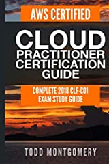 Prepare for the AWS Certified Cloud Practitioner certification with this detailed and complete study guide that covers the current 2018 blueprint. The exam topics are explained in detail with bonus sections added to offer a complete understan...