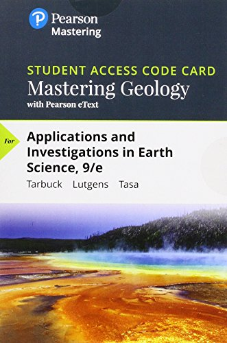 Mastering Geology with Pearson eText -- Standalone Access Card -- for Applications and Investigations in Earth Science (9th Edition) (Earth Science 9th Edition)