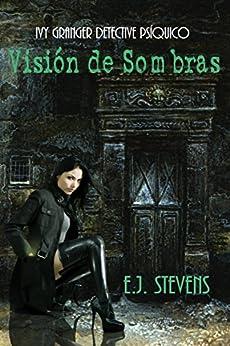 Visión de Sombras de [Stevens, E.J.]