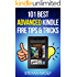 101 Best Kindle Fire Tips &  Tricks