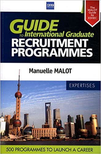 Read Online Guide to International Graduate - Recruitment Programmes. The MALOT Guide by EDHEC : 230 Companies and 500 programmes to launch a career. pdf, epub ebook
